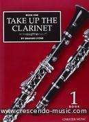 Take Up the Clarinet - Vol.1. Lyons, Graham