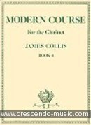 Modern course for the clarinet - 4. Collis, James