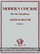 Modern Course for the Saxophone - Vol.1. Hegvik, Arthur