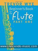 A Beginner's book for the Flute - Vol.1. Wye, Trevor