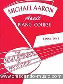 Adult Piano Course - Vol.1. Aaron, Michael