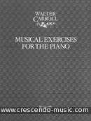 Musical exercices for the piano. Carroll, Walter