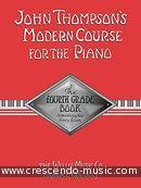 Modern course for the piano - 4th grade. Thompson, John