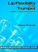 Lip flexibility on the trumpet. Smith, Walter M.