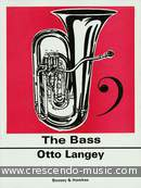 The bass. Langey, Otto