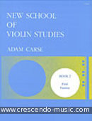 New school of violin studies - 2. Carse, Adam