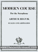 Modern course for the saxophone - Scales and arpeggios. Hegvik, Arthur
