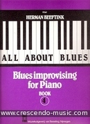 All about blues - 4 (Blues improvising for piano). Beeftink, Herman