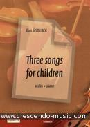 View a sample page! 3 Songs for children - Gistelinck, Elias