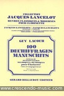 100 Déchiffrages manuscrits - Vol.1. Lacour, Guy