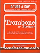 A tune a day for trombone - 2 (BC.). Herfurth, Paul