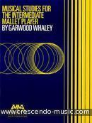 Musical studies intermed. mallet player. Whaley, Garwood