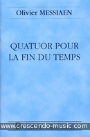 Quatuor pour la fin du temps (Partition). Messiaen, Olivier