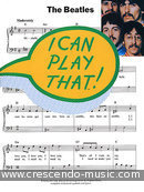 I can play that - The Beatles. The Beatles