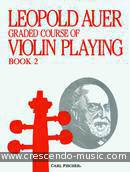 Graded course of violin playing - Book 2. Auer, Leopold