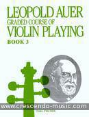 Graded course of violin playing - Book 3. Auer, Leopold