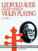 Graded course of violin playing - Book 6. Auer, Leopold