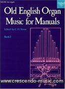 Old english organ music for manuals - 2. Album