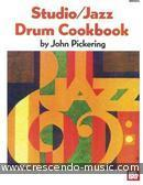 Studio/jazz Drum Cookbook. Pickering, John