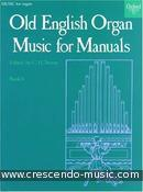 Old english organ music for manuals - 6. Album