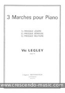 View a sample page! 3 Marches pour piano - Legley, Victor
