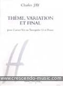 Theme, variation et final. Jay, Charles