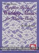 Complete Book of Wedding Music for Flute. Album