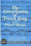 The Interpretation of French Song. Bernac, Pierre