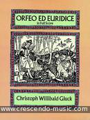 Orfeo ed Euridice in full score. Gluck, Christoph Willibald