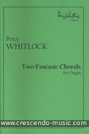 Two Fantasie Chorals. Whitlock, Percy