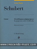 At the Piano: Schubert (12 Well-known original pieces in progressive order). Schubert, Franz
