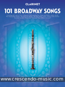 View a sample page! 101 Broadway Songs for Clarinet - Album
