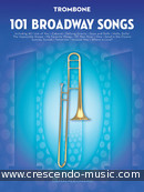 101 Broadway Songs for Trombone. Album