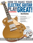 How To Make Your Electric Guitar Play Great. Erlewine, Dan