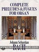 Complete preludes and fugues for organ. Bach, Johann Sebastian