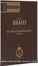 Return To Wonderland, Pièces de Luth. Braid, David