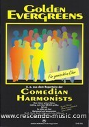 Golden evergreens (Vocal score). Comedian Harmonists