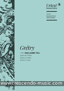 Guillaume Tell (Drama in 3 acts) (Vocal score). Grétry, Andre Ernest Modeste