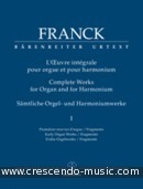 Complete Works - 1 (Early organ works / fragments). Franck, César