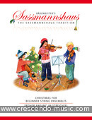Sassmannshaus: Christmas for Beginner String Ensembles. Album