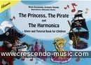 The Princess, the Pirate and the Harmonica. Kossowska, Beata; Templin, Grzegorz