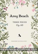 Three Pieces, Op. 40 (Transcribed for Viola and Piano). Beach, Amy
