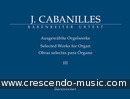 Selected Works for Organ - Vol.3. Cabanilles, Joan