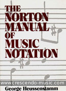 Norton Manual of Music Notation. Heussenstamm, George