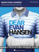 Dear Evan Hansen (Vocal selections). Pasek, Benj; Paul, Justin