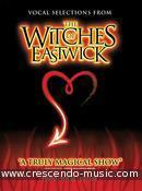 The Witches of Eastwick (Vocal selections).