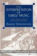 The Interpretation of Early Music. Donington, R.