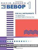 How to play bebop - Book 1. Baker, David