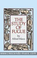 The study of fugue. Mann, Alfred