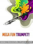 Mega-Fun Trumpet!. Binnington, Stephen